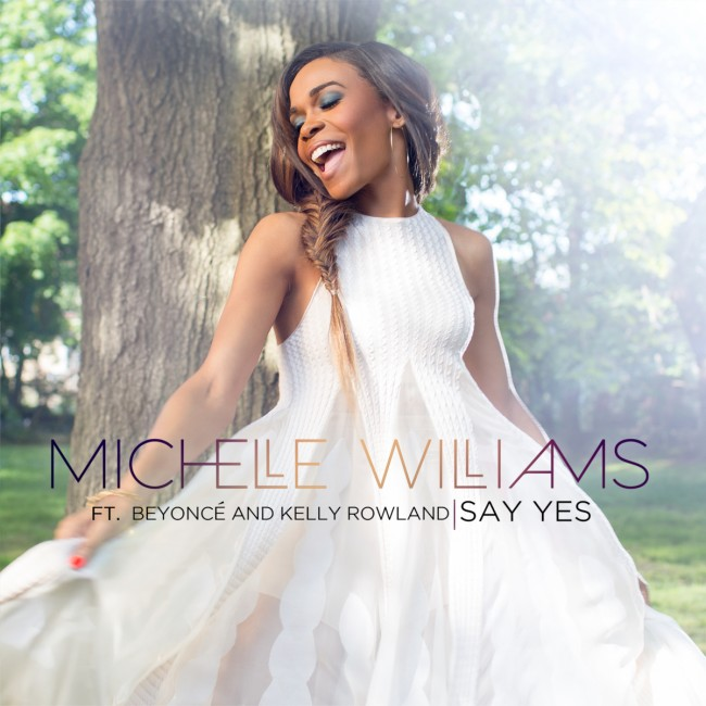 "Michelle Williams single art work for ""Say Yes"""