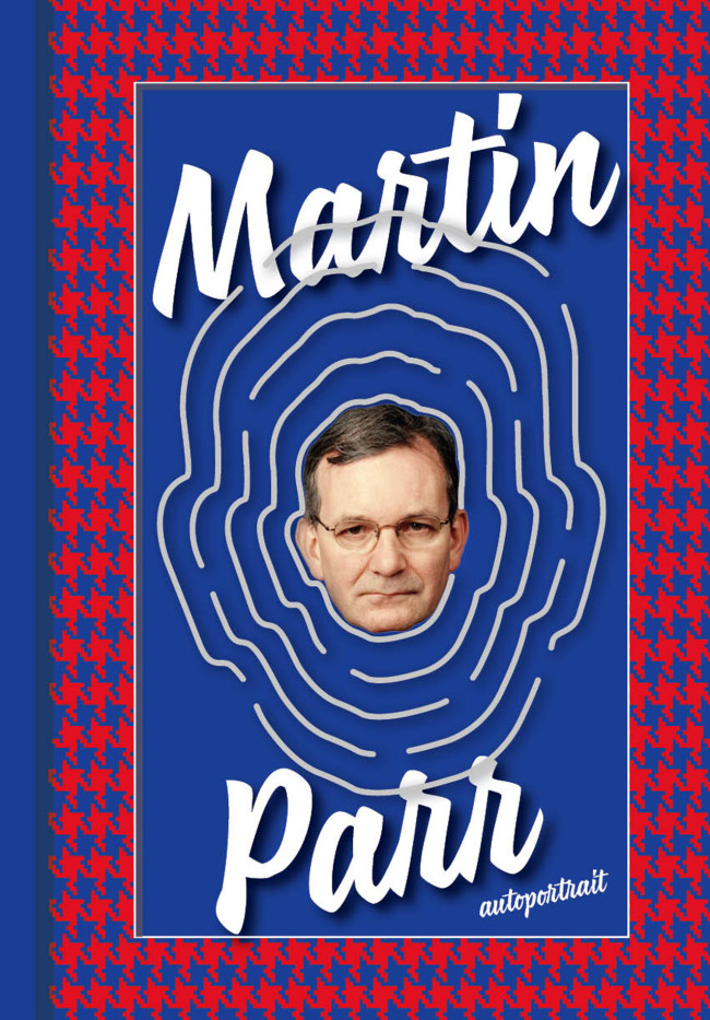 Martin Parr - Autoportrait (new edition being published early 2016)